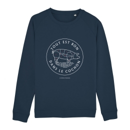 Sweat-shirt Homme - coton bio -Premier Cercle - Tout est Bon dans le Cochon